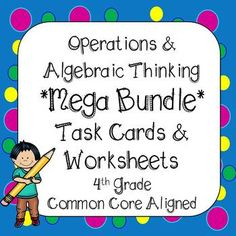 This bundle covers ALL standards in operations and algebraic thinking domain (4.OA.1 - 4.OA.5) in 4th Grade Math. Over 200 Task Cards and 19 Printables. All the resources you need to use for tests, quizzes, homework, spiral review, morning, work, or math centers. **218