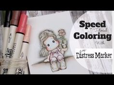 Craft Heaven Shop: Speed Coloring with Distress Markers - YouTube