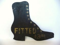 19th C Womens Boots Trade Sign Tin Advertising Primitive Folk Art Victorian Vintage Shoe $449; a less expensive repro is under my new signs board.