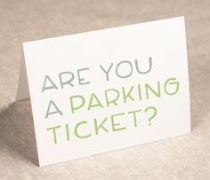 pick-up line card - anniversary card - recycled paper (updated design). $3.50, via Etsy.