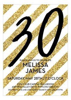 birthday party invitations can be boring and a little depressing. Change things up a bit when you order these Gold Glitter Stripes Birthday Invitations. Polka Dot Design's makes birthday planning fun and easy. The lovely card feature horizontal white 30th Birthday Invitations, Glitter Invitations, Adult Birthday Party, 30th Birthday Parties, Milestone Birthdays, Gold Stripes, Gold Glitter, Depressing, Polka Dot