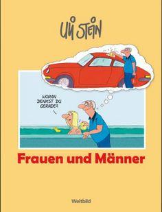 Uli Stein - Frauen und Männer. #UliStein Manners, Family Guy, Guys, Fictional Characters, Weird, Stones, Funny Stuff, Boyfriends, Fantasy Characters