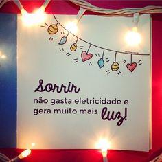 "190 Likes,  6 Comments - Melina e Raphael (@carinhas) on Instagram: ""Sorrir... 😆 #quotes #frases #carinhas"""
