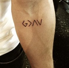 "getting this tattoo next month. it means ""God is greater than the ups and downs,"" and He is"
