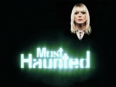 Most Haunted British Paranormal Reality TV Series:  Conjuring up Christ's opponent lower spiritual realms via world animate & inanimate mediums is inviting the spirits of deceit from his domain, wherefrom wait eagerly to entertain such curiosities to all the trappings of spiritual demise. 2 Corinthians 11:14