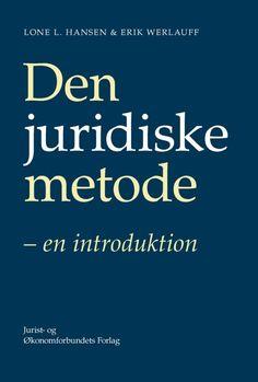 Den juridiske metode. en introduktion