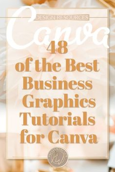 Business graphics with Canva 48 of the best video tutorials for business graphics. Learn how to make almost every graphic you will ever need from this one post using Canva! Facebook ads, social media, worksheets and PDF's Printables, branding and so much