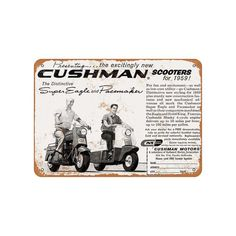 1959 Cushman Scooters Vintage Look Metal Sign Jaws Movie, Fruit Gums, First Class Stamp, Hail Storm, Round Corner, New Construction, Metal Signs, Vintage Looks