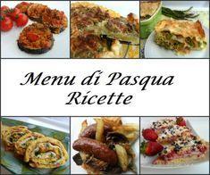 menu pranzo di pasqua ricette appetitose facili che si possono fare in anticipo e cuocere o scaldare all'ultimo. Ricette per Pasqua, pranzo di Pasqua