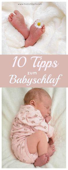 Einschlafen, Durchschlafen..meine 10 Tipps zum Babyschlaf können Dir helfen, bald ruhigere Nächte zu haben!