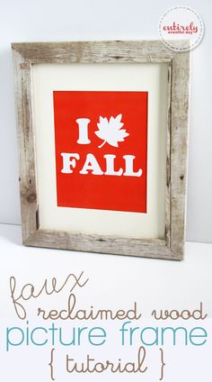 DIY Faux Reclaimed Wood Picture Frame Tutorial. Click the picture to see how to make your own! www.entirleyeventfulday.com #wood #faux #diy