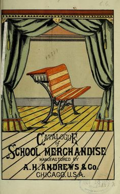 A. H. Andrews  co.'s illustrated catalogue of school merchandise