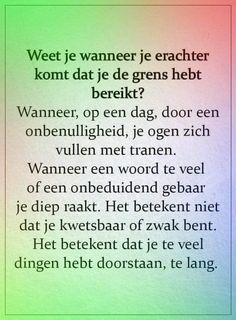 Dutch Quotes, Like Quotes, Special Words, Love Hurts, Good Thoughts, Slogan, Feel Good, Favorite Quotes, Self