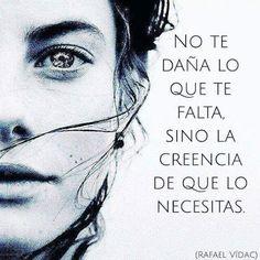 No te daña lo que te falta Favorite Quotes, Best Quotes, Life Quotes, Coaching, Quotes En Espanol, More Than Words, Spanish Quotes, True Words, Cool Words