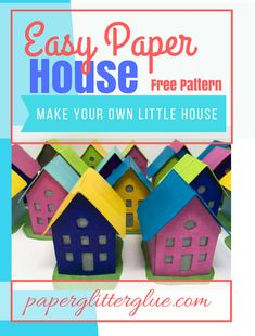 Easy Paper House Free pattern for how to make your own paper house Diy Craft Projects, Craft Tutorials, Diy Crafts, Wood Crafts, Cardboard Crafts, Paper Crafts, 3d Paper, Advent House, Crafts For 3 Year Olds