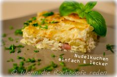 Nudelkuchen mit Schinken und Käse, so einfach und so lecker#franzoesisch #rezept #nudeln