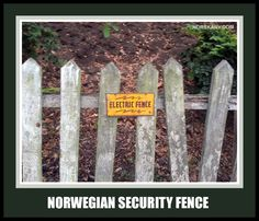 Norwegian security fence meme. electric norway funny humor From Norskarv.com.
