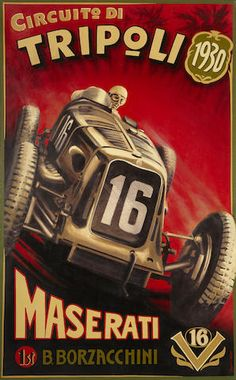 Robert Carter: Maserati 'Sedici Cilindri', oil on canvas, original celebrating Borzacchini's victory at the 1930 Grand Prix of Tripoli. Poster Ads, Car Posters, Vintage Advertisements, Vintage Ads, Pin Ups Vintage, Italian Posters, Automotive Art, Vintage Racing, Vintage Travel Posters