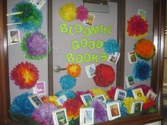 """Bloomin' Good Books"" library book bulletin board display"