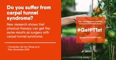 Got carpal tunnel syndrome? A physical therapist can help!