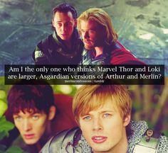 Thor / Loki & Arthur / Merlin resemblances. Can't believe they didn't mention the copious amount of SASS in both fandoms.