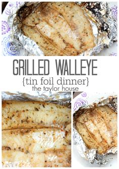 Tin Foil Packs: Citrus Grilled Walleye - The Taylor House Grilled Walleye, Baked Walleye, Grilled Fish, Baked Fish, Grilled Salmon, Pickerel Recipes, Walleye Fish Recipes, Tilapia Recipes, Fish Dishes