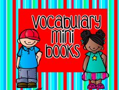 Vocabulary mini books - free for a short time.