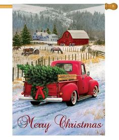 Country Christmas pickup truck themed house flag with an antique red truck hauling a freshly cut Christmas tree home to decorate for the Holidays. The snow covered setting is complete with a bright, r