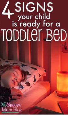 4 signs that your child is ready to transition to a toddler bed, as well as tips from top bloggers to make the move a breeze! (ad)