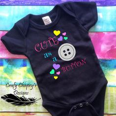 Cute as a button / personalized bodysuit set / by craftychapeys Baby Girl Items, Love Bugs, Bodysuit, Buttons, Trending Outfits, Sweatshirts, Handmade Gifts, Cute, Sweaters