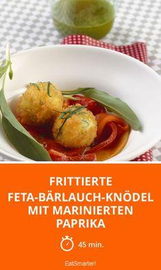 Frittierte Feta-Bärlauch-Knödel mit marinierten Paprika - smarter - Zeit: 45 Min.   eatsmarter.de