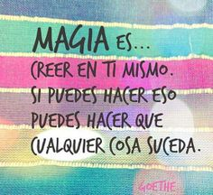 Esta es The Real Magia! Positive Mind, Positive Thoughts, Positive Quotes, Text Quotes, Love Quotes, Inspirational Quotes, Awesome Quotes, Valor Individual, More Than Words