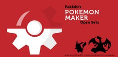 http://www.pokedit.com/pokemon-maker/index.php PokEdit's Pokemon Maker: Open Beta!