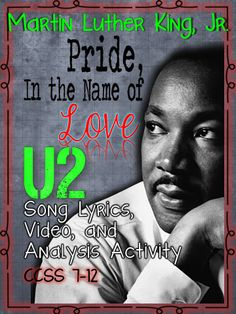 """Martin Luther King, Jr., U2's """"Pride, In the Name of Love,"""" Lesson, Video, Activities, Teacher Notes, and Answer Keys ($)"""