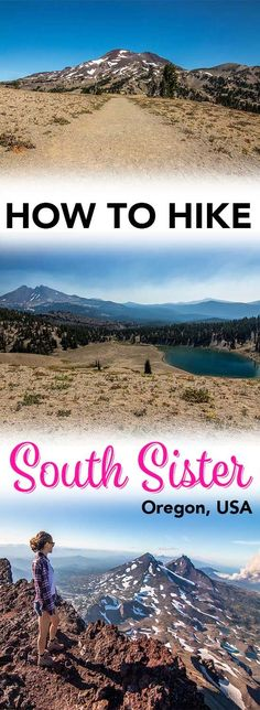 Hiking South Sister will the hardest and most rewarding thing you do in Oregon! #SouthAmericaTravelPosts
