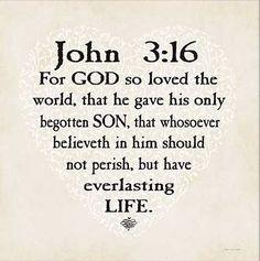 John 3:16 <3 <3 <3