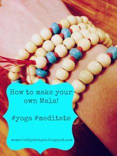Ms Marie DIY Designs: How to make your own Mala.  www.msmariediydesigns.blogspot.com #mediate #mala #yoga