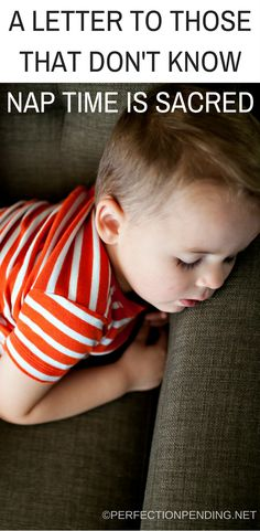 Nap time when you have little kids is sacred. This funny blog post shares why moms will do anything and everything to keep nap time as quiet as possible in their house. Don't call me or text during this time. I just might have laid my weary bones down to