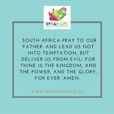 SOUTH AFRICA PRAY TO OUR FATHER: AND LEAD US NOT INTO TEMPTATION BUT DELIVER US FROM EVIL: FOR THINE IS THE KINGDOM AND THE POWER AND THE GLORY FOR EVER. AMEN. Matthew 6:13   #speaklifesa #whyspeaklife #freeapp   http://ift.tt/1NrVDJQ   APP DOWNLOAD: ANDROID:http://bit.ly/22nrtuw  IOS:http://apple.co/1sNSMCd