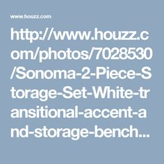http://www.houzz.com/photos/7028530/Sonoma-2-Piece-Storage-Set-White-transitional-accent-and-storage-benches