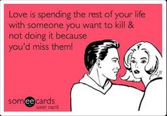 Dump A Day Monday's Funny Pictures - 90 Pics Someecards Relationships, Marriage Humor, Funny Marriage Quotes, Relationship Quotes, Perfect Relationship, Happy Relationships, Meaningful Quotes, It's Funny, Funny Blogs