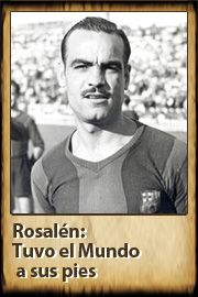 Rosalén, historia del FC Barcelona - todo sobre los veteranos del Barça Manuel Rosalénch, Spanish midfielder, FC Barcelona (1939-1940)