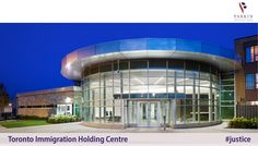 Parkin Architects Limited | Toronto Immigration Holding Centre #justice #design