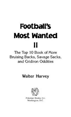Buy Football's Most Wanted™ II by Walter J. Harvey and Read this Book on Kobo's Free Apps. Discover Kobo's Vast Collection of Ebooks and Audiobooks Today - Over 4 Million Titles! Football S, Audiobooks, Ebooks, This Book, Reading, Super Bowl, Free Apps, Collection, Products