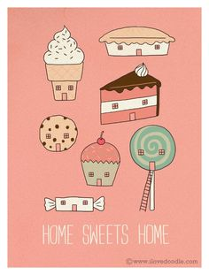 Home sweets home by I Love Doodle