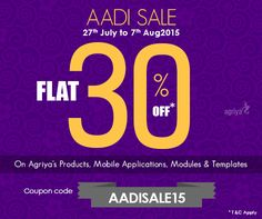 Agriya's ‪#‎Aadi‬ Sale 2015 flat 30% exclusive discount on all its products, modules, templates and mobile apps ‪#‎coupon‬ code:AADISALE15. Hurry up ‪#‎entrepreneurs‬ this is the right chance to start your dream business To know more about Aadi sale: http://www.agriya.com/products