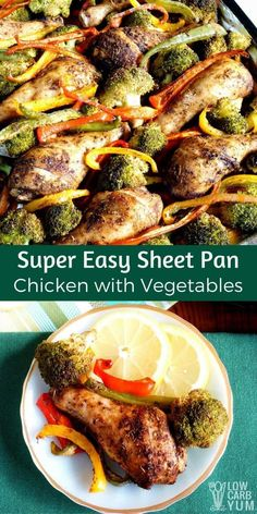 For a great weeknight dinner, give this super easy sheet pan chicken with vegetables a try. It's even easier if you use pre-cut veggies! #lowcarb #keto #paleo | LowCarbYum.com