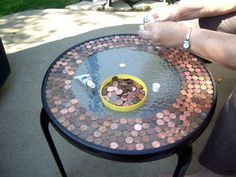 "Put a ""penny top"" on an old table -- it won't ""nickel & dime"" you!!!  ; )"