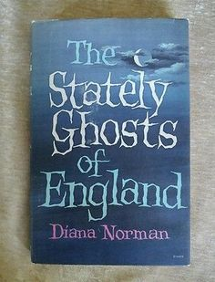 The Stately Ghosts of England Diana Norman Vintage 1965 HCDJ  | Books, Antiquarian & Collectible | eBay!
