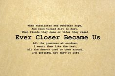 Quote from Future Days -- Pearl Jam Ever Closer Became Us Band Posters, Quote Posters, Gig Poster, Music Posters, Song Lyrics, Pearl Jam Lyrics, Ed Vedder, Whispers In The Dark, Musica